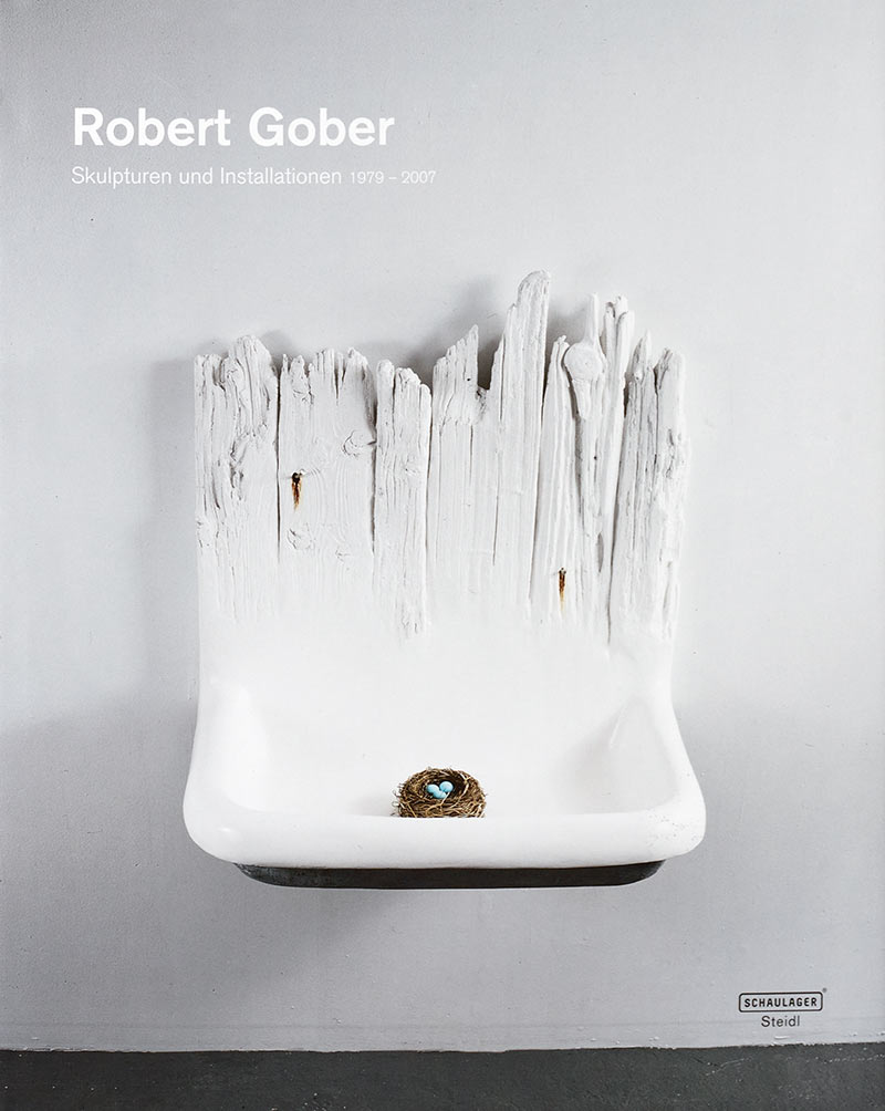 Robert Gober, Sculptures and Installations 1979–2007